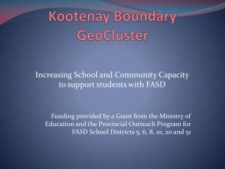 Kootenay Boundary  GeoCluster
