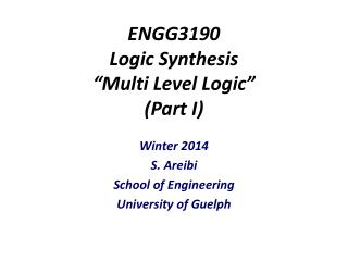 ENGG3190 Logic Synthesis �Multi Level Logic� (Part I)