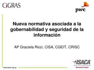 Nueva normativa asociada a la gobernabilidad y seguridad de la información