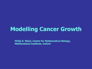 Modelling Cancer Growth