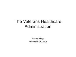 The Veterans Healthcare Administration