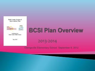 BCSI Plan Overview
