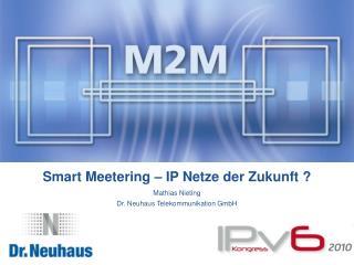Smart Meetering   IP Netze der Zukunft