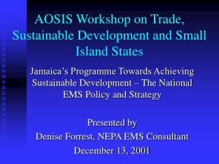 AOSIS Workshop on Trade, Sustainable Development and Small Island States