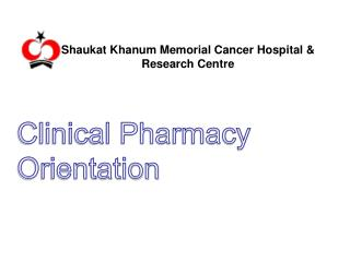 Clinical Pharmacy Orientation
