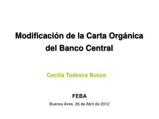 Modificación de la Carta Orgánica     del Banco Central