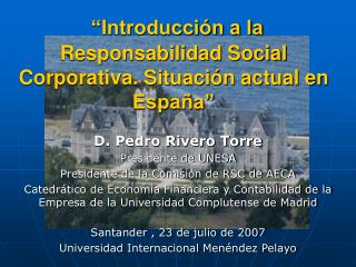 """""""Introducción a la Responsabilidad Social Corporativa. Situación actual en España"""""""