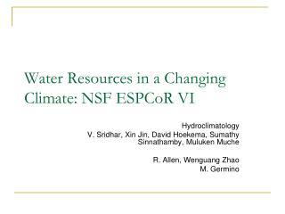 Water Resources in a Changing Climate: NSF ESPCoR VI