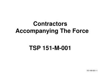 Contractors Accompanying The Force TSP 151-M-001