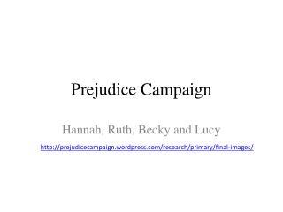 Prejudice Campaign