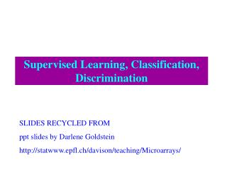 Supervised Learning, Classification, Discrimination