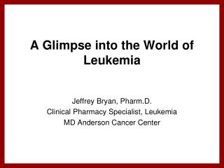 A Glimpse into the World of Leukemia