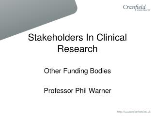 Stakeholders In Clinical Research