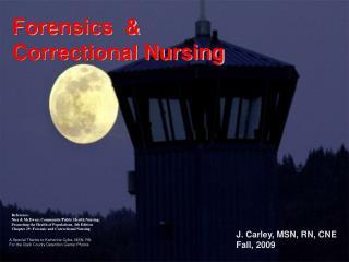 Forensics  &  Correctional Nursing