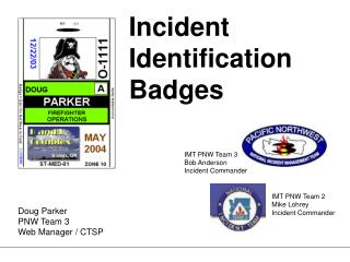 Incident Identification Badges