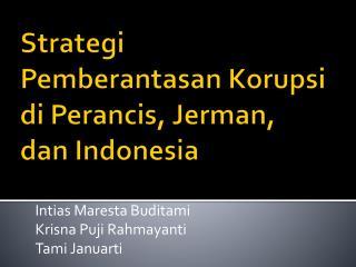 Strategi Pemberantasan Korupsi di Perancis, Jerman, dan Indonesia
