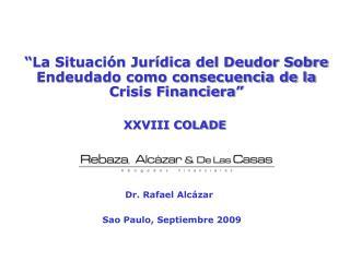 �La Situaci�n Jur�dica del Deudor Sobre Endeudado como consecuencia de la Crisis Financiera�