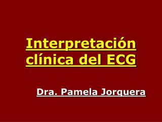 Interpretación clínica del ECG