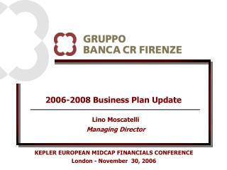 2006-2008 Business Plan Update