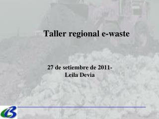 Taller regional e-waste