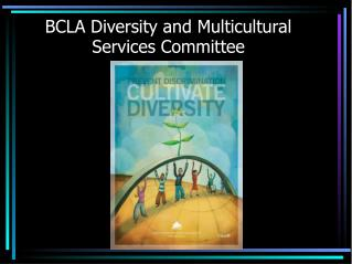 BCLA Diversity and Multicultural Services Committee
