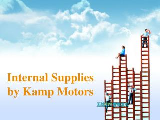 Internal Supplies by Kamp Motors