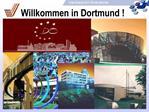 Willkommen in Dortmund