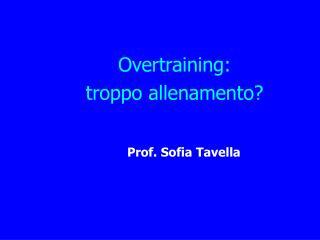 Overtraining:  troppo allenamento?