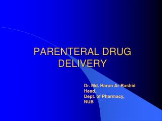 PARENTERAL DRUG DELIVERY