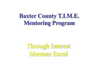 Baxter County T.I.M.E. Mentoring Program