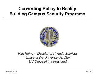 Converting Policy to Reality Building Campus Security Programs