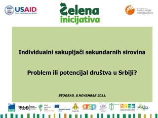 Profil sakuplja?a u Srbiji