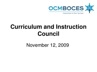 Curriculum and Instruction Council