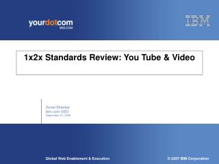 1x2x Standards Review: You Tube & Video