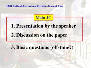 KASI  Optical Astronomy Division  Journal Club