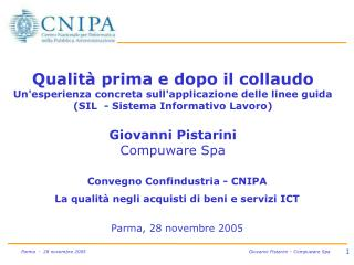 Convegno Confindustria - CNIPA La qualità negli acquisti di beni e servizi ICT