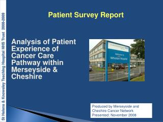 Analysis of Patient Experience of Cancer Care Pathway within Merseyside  Cheshire