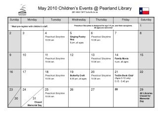 May 2010 Children's Events @ Pearland Library 281-652-1677  bcls.lib.tx