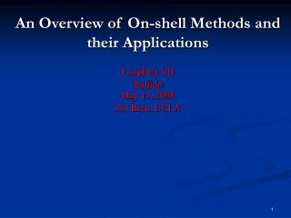 An Overview of On-shell Methods and their Applications