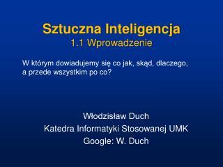 Sztuczna Inteligencja 1.1 Wprowadzenie