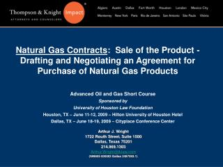 Advanced Oil and Gas Short Course Sponsored by University of Houston Law Foundation