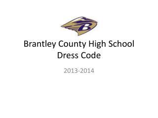Brantley County High School Dress Code