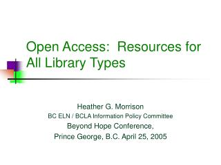 Open Access:  Resources for All Library Types