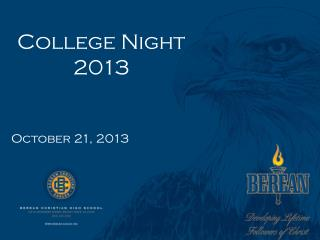 College Night 2013 October 21, 2013