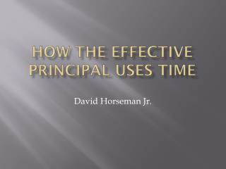 How the Effective Principal Uses Time