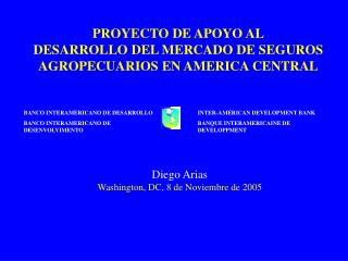 PROYECTO DE APOYO AL DESARROLLO DEL MERCADO DE SEGUROS AGROPECUARIOS EN AMERICA CENTRAL