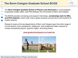 The Bonn-Cologne Graduate School BCGS