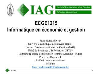 ECGE1215 Informatique en économie et gestion