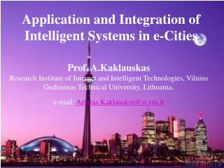 Application and Integration of Intelligent Systems in e-Cities