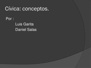 Cívica: conceptos.